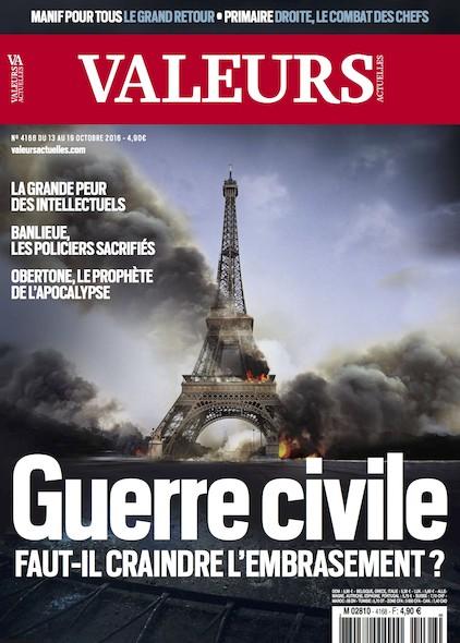 Valeurs Actuelles - Octobre 2016 - Guerre Civile