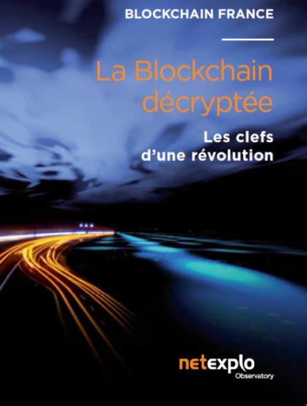 La Blockchain décryptée - les clefs d'une révolution