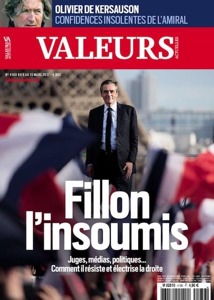 Valeurs Actuelles - Mars 2017 - Fillon l'insoumis