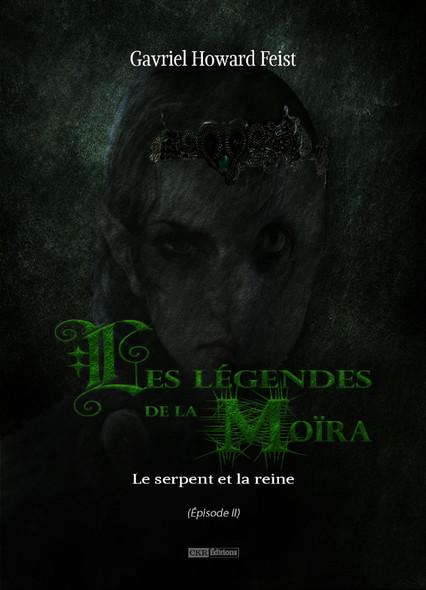 Les légendes de la Moïra [Saison 1 - Épisode 2] : Le serpent et la reine