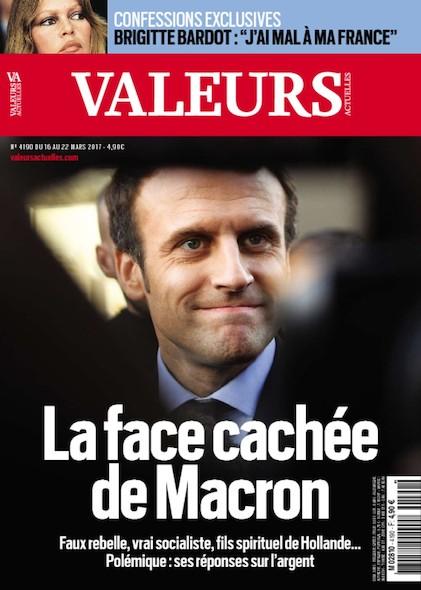 Valeurs Actuelles - Mars 2017 - La face cachée de Macron