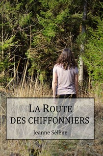 La Route des chiffonniers | Sélène, Jeanne