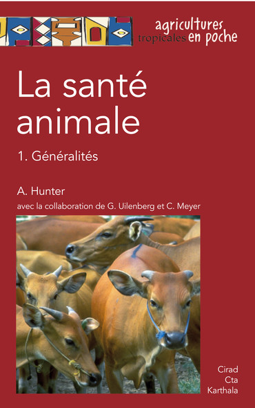 La santé animale - 1. Généralités