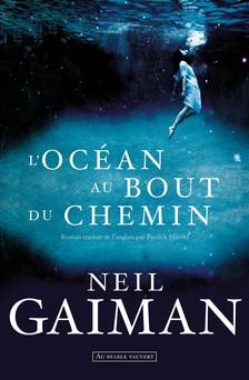 L'Océan au bout du chemin | Neil Gaiman