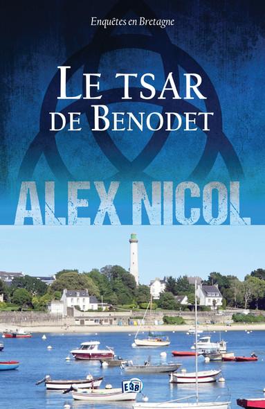 Le Tsar de Bénodet : Enquêtes en Bretagne