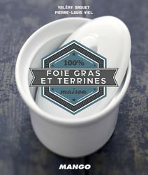 Cook It Yourself - Foie Gras et Terrines : 100 % Maison | Valéry, Drouet