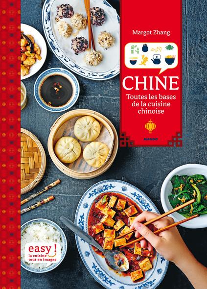 Chine : Toutes les bases de la cuisine chinoise