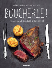 Boucherie ! : [Recettes de viandes à partager] | Valéry, Drouet