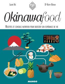 Okinawa Food : Recettes et conseils nutrition pour booster son espérance de vie   Kié Laure