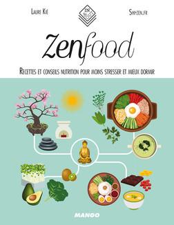 Zen food : Recettes et conseils nutrition pour moins stresser et mieux dormir | Kié Laure