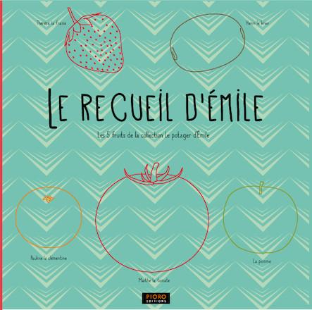 Le recueil d'Emile - Fruits