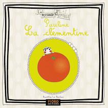 Pauline La clémentine | Le Bechec, Aurélia