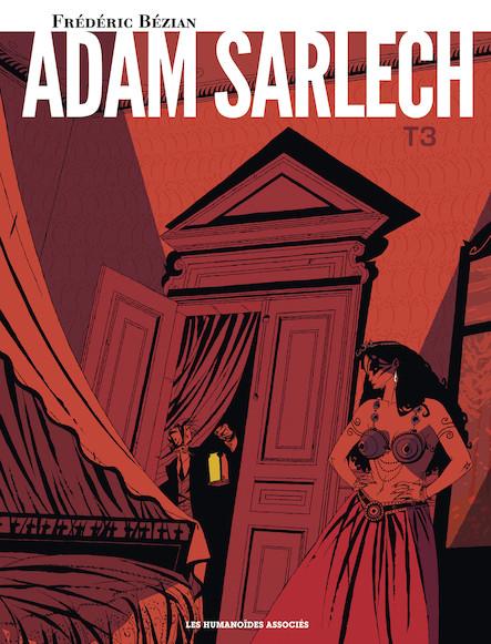 Adam Sarlech T3 : Testament sous la neige
