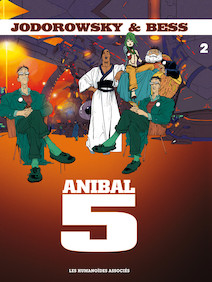 Anibal Cinq T2 : Chair d'Orchidée pour le Cyborg |