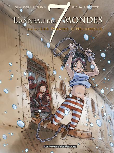 L'Anneau des 7 mondes T3 : Les Pirates d'Héliopolis