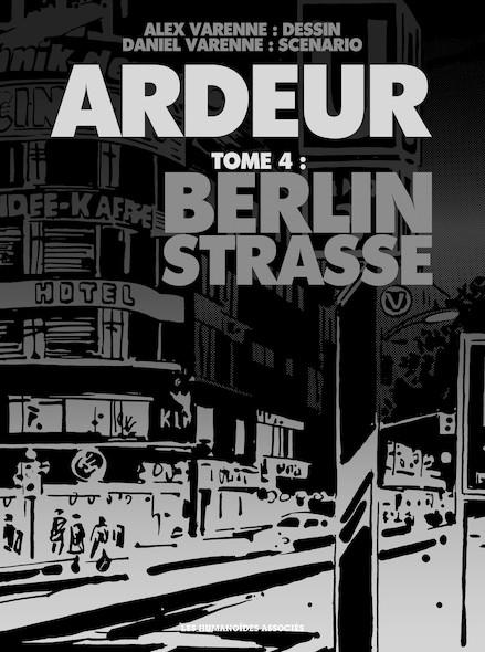 Ardeur T4 : Berlin Strasse