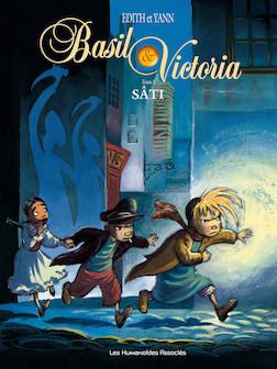 Basil et Victoria T1 : Sâti | Yann (scénariste)