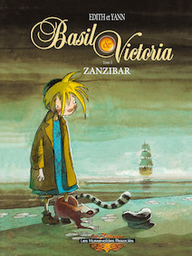 Basil et Victoria T3 : Zanzibar | Yann (scénariste)