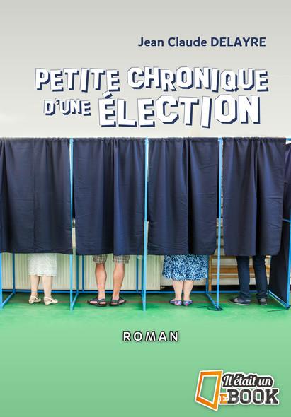 Petite chronique d'une élection