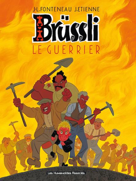 Brüssli T2 : Le Guerrier