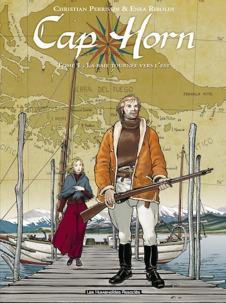 Cap Horn T1 : La Baie tournée vers l'Est
