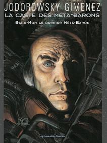 La Caste des Méta-Barons T8 : Sans-Nom le dernier Méta-Baron |