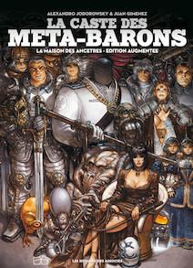 La Caste des Méta-Barons T9 : La Maison des ancêtres |