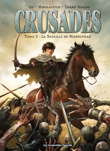 Crusades T3 : La Bataille de Mansourah