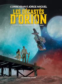 Les Décastés d'Orion T1   Miguel, Jorge