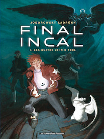 Final Incal T1 : Les Quatre John Difool |