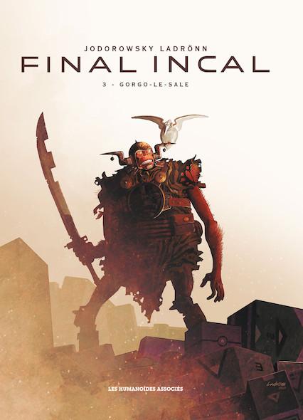 Final Incal T3 : Gorgo le Sale