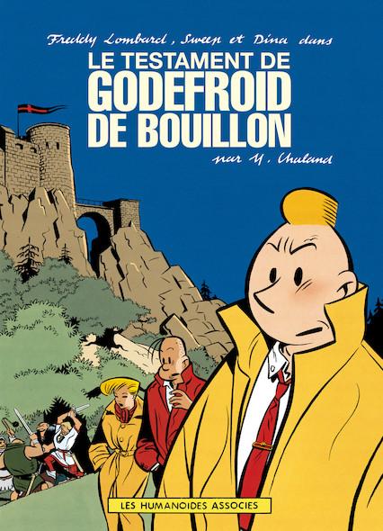 Freddy Lombard : le Testament de Godefroid de Bouillon
