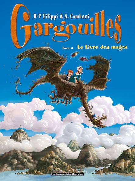 Gargouilles T6 : Le Livre des Mages