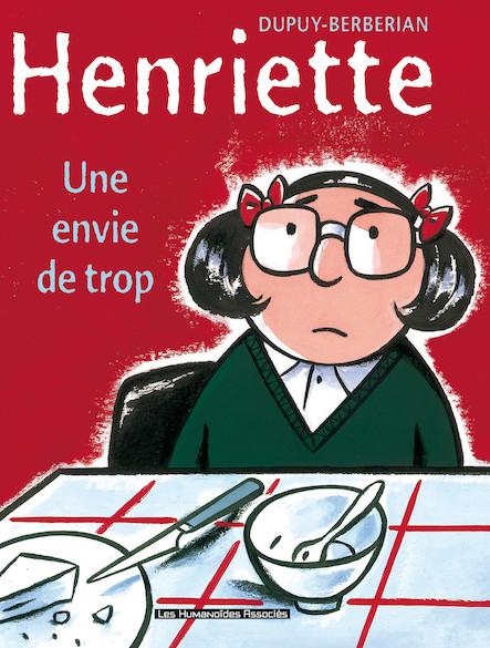 Henriette T1 : Une envie de trop