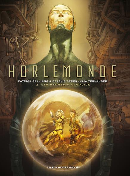 Horlemonde T2 : Les Hydres d'Argolide
