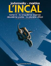 L'Incal T6 : La Cinquième Essence - Planète Difool |