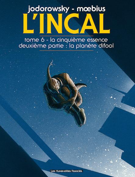 L'Incal T6 : La Cinquième Essence - Planète Difool