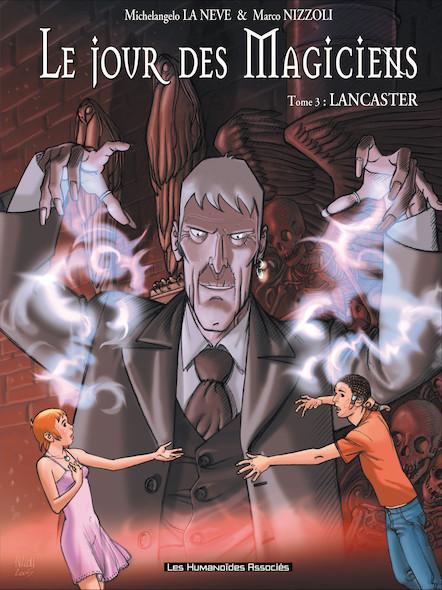Le Jour des magiciens T3 : Lancaster