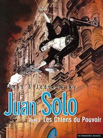 Juan Solo T2 : Les Chiens du Pouvoir |