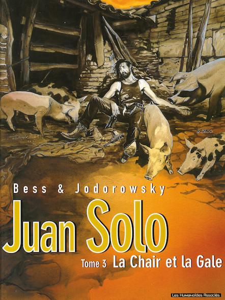 Juan Solo T3 : La Chair et la gale