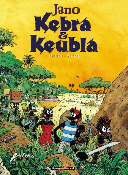 Kebra & Keubla  : Wallaye !