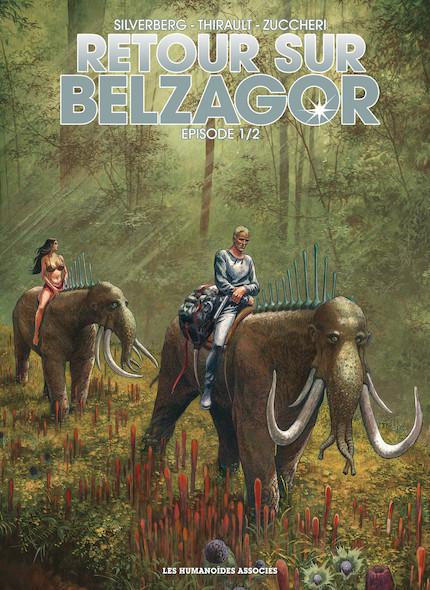 Retour sur Belzagor T1