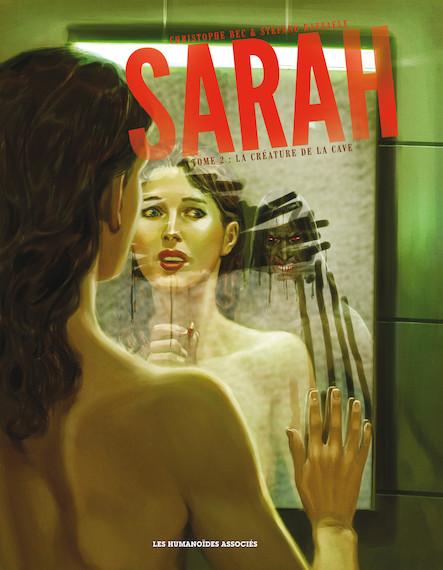 Sarah T2 : La Créature de la cave