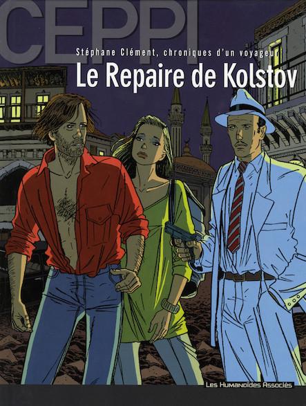 Stéphane Clément, chroniques d'un voyageur T3 : Le Repaire de Kolstov