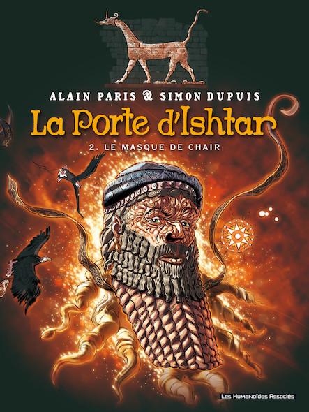 La Porte d'Ishtar T2 : Le Masque de chair
