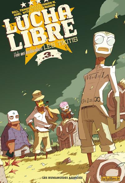 Lucha Libre T3 : Hele Mei Kookiwakiwa