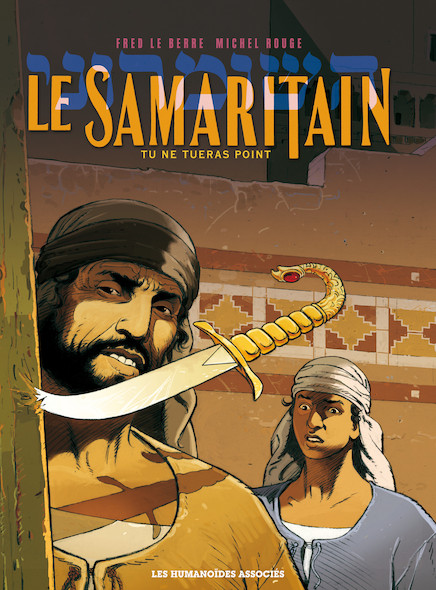 Le Samaritain T1 : Tu ne tueras point