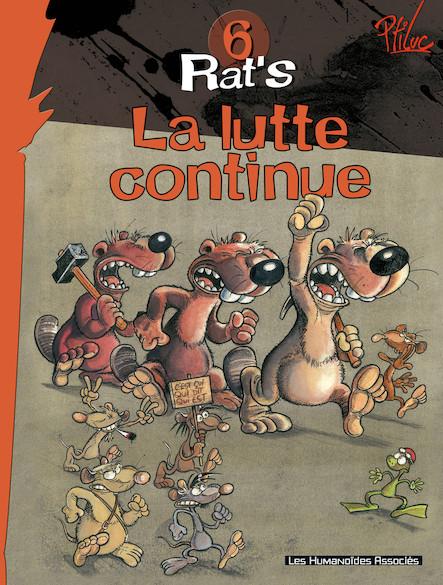 Rat's T6 : La lutte continue