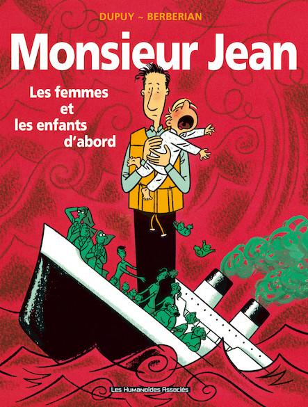 Monsieur Jean T3 : Les Femmes et les enfants d'abord
