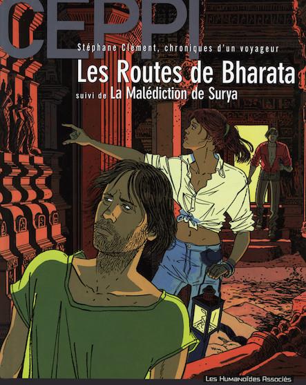 Stéphane Clément, chroniques d'un voyageur T4 : Les Routes de Bharata - La Malédiction de Surya